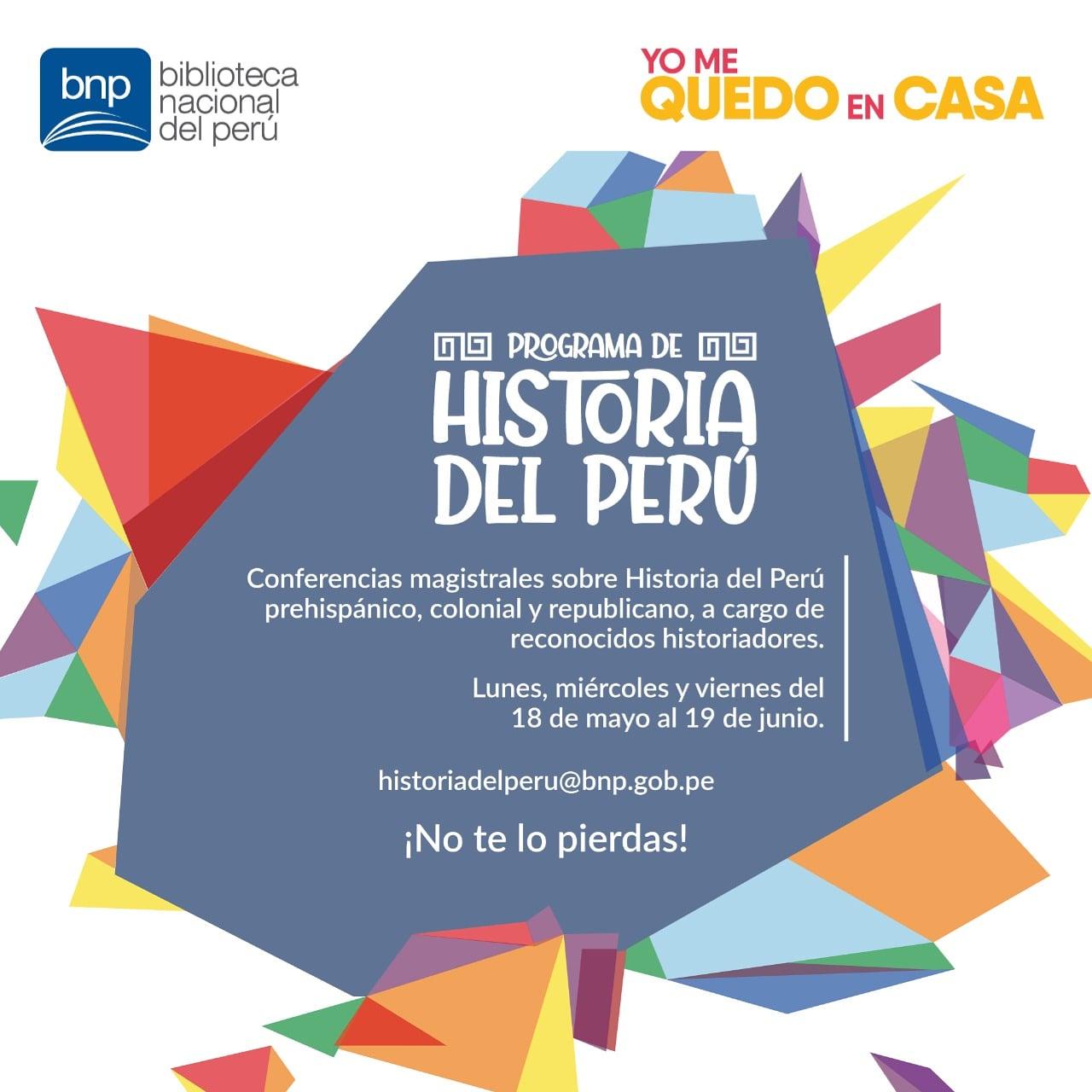 Biblioteca Nacional Presenta Programa Virtual De Historia Del Peru Biblioteca Nacional Del Peru Bnp